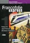Francofolie express 1 (Reforma 2019) Podręcznik dla liceum i technikum