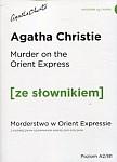 Murder on the Orient Express Morderstwo w Orient Expressie z podręcznym słownikiem angielsko-polskim