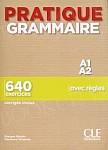 Pratique Grammaire Niveau A1-A2 Livre + Corrigés