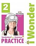 I Wonder 2 Vocabulary & Grammar Practice