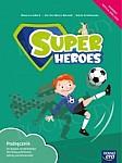 Super Heroes kl.1 podręcznik
