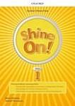 Shine On! klasa 1 Teacher's Resource Pack