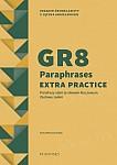 GR8 Paraphrases Extra Practice. Parafrazy zdań ze słowem kluczowym. Zestawy zadań