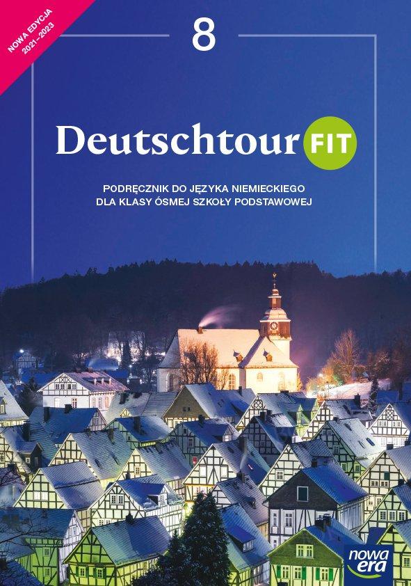 Deutschtour FIT klasa 8 Podręcznik