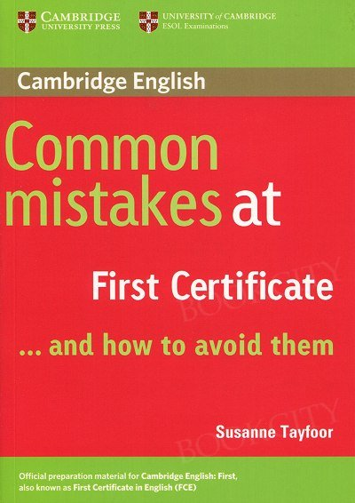 Common Mistakes at First Certificate... and how to avoid them Paperback