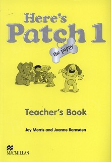 Here's Patch the Puppy 1 Teacher's Book