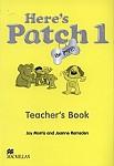 Here's Patch the Puppy 1 książka nauczyciela
