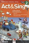 Act & Sing 2 3 Mini-musicals for Young Learners