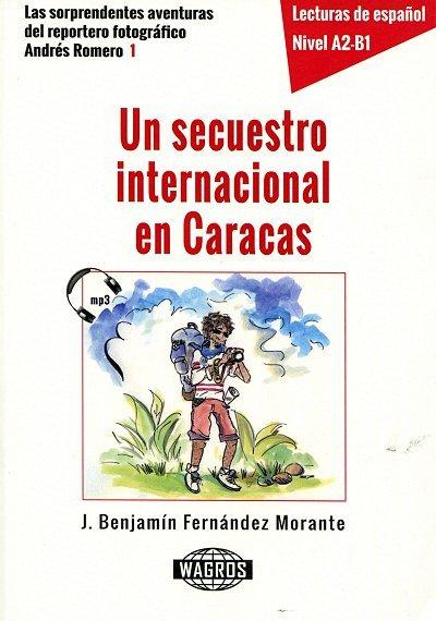 Un secuestro internacional en Caracas Książka + audio mp3