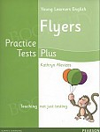 Practice Tests Plus A2 Flyers podręcznik