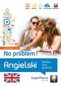 Angielski No problem! Mobilny kurs językowy - poziom zaawansowany B2-C1 Książka + kod dostępu