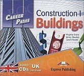 Construction I - Buildings. Career Paths Class Audio CDs (set of 2)