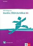 Mit Erfolg zum Goethe-/ÖSD Zertifikat B1 Testbuch z płytą CD