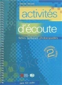 Activites d'ecoute 2 photocopiables Książka + CD