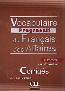 Vocabulaire progressif du Francais des Affaires 2e édition Klucz