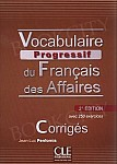 Vocabulaire progressif du Francais des Affaires 2Ed Klucz