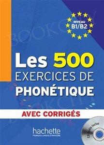 Les 500 Exercices De Phonetique B1/B2 Podręcznik + CD