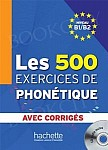 Les 500 Exercices De Phonetique A1/A2 Podręcznik + CD