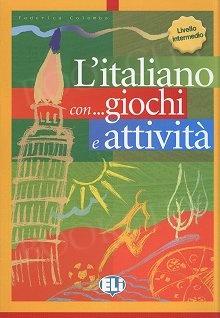 L'italiano con giochi e attività 3 livello intermedio