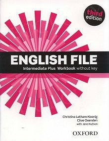 English File Intermediate Plus (3rd Edition) (2014) Workbook without Key