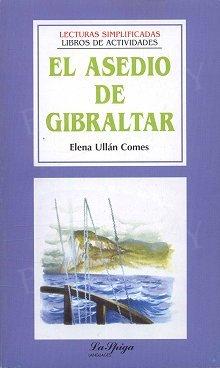 El Asedio de Gibraltar
