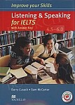 Improve your Skills for IELTS 4.5-6.0 Listening & Speaking Skills Książka ucznia (z kluczem) + kod online
