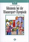 Geheimnis bei der Wassersport-Olympiade (1000 słów) Książka+CD