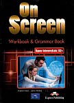 On Screen Upper-Intermediate B2+ Zeszyt ćwiczeń (Workbook & Grammar Book)