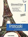 Francuski w tłumaczeniach. Gramatyka 1 Książka+CDmp3