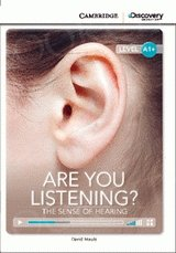 Are You Listening? The Sense of Hearing Book with Online Access
