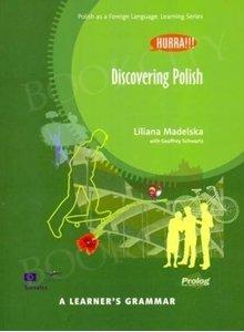 Hurra!!! Po polsku. Discovering Polish. Learner's Grammar