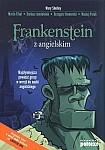 Frankenstein z angielskim. Najsłynniejsza powieść grozy w wersji do nauki angielskiego Książka+mp3 do pobrania