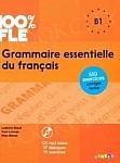 100% FLE Grammaire essentielle du francais B1 Książka+CD mp3