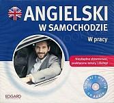 Angielski w samochodzie W pracy CD-Audio