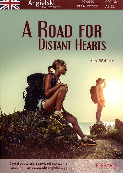 A Road for Distant Hearts Angielski Powieść dla młodzieży