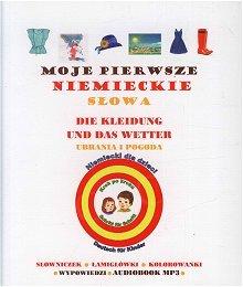 Moje pierwsze niemieckie słowa Ubrania i pogoda