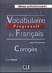 Vocabulaire progressif du français - Niveau perfectionnement Klucz