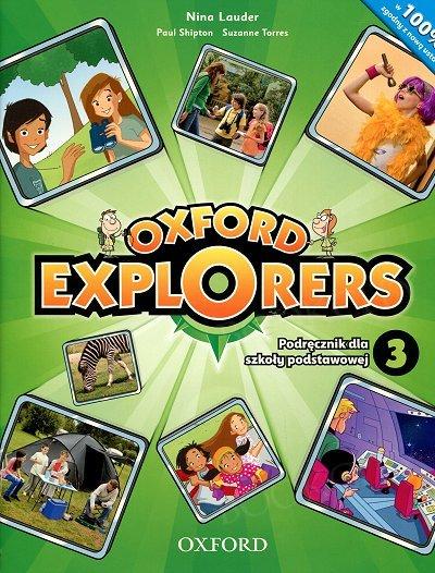 Oxford Explorers 3 (WIELOLETNI 2015) podręcznik