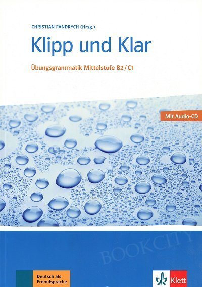 Klipp und Klar Ubungsgrammatik B2/C1 Książka + CD