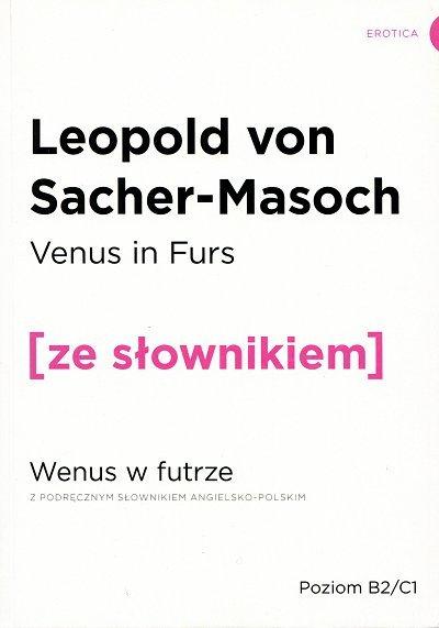 Venus in Furs. Wenus w futrze (poziom B2/C1) Książka ze słownikiem