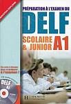 DELF Scolaire & Junior A1 podręcznik +CD