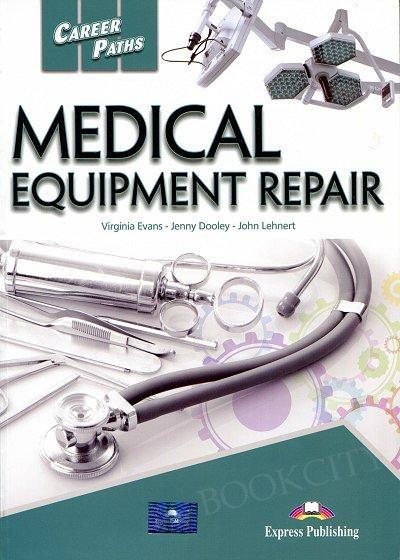 Medical Equipment Repair Student's Book