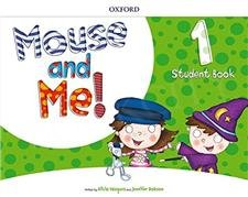 Mouse and Me! 1 Student's Book with Student website Pack