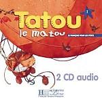 Tatou le matou 1 Audio CD