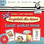 Angielski dla dzieci Karty obrazkowe. Świat wokół mnie. Książeczka + 104 kolorowe karty