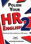 Polish Your HR English 2 Angielski nie tylko dla HR-owca