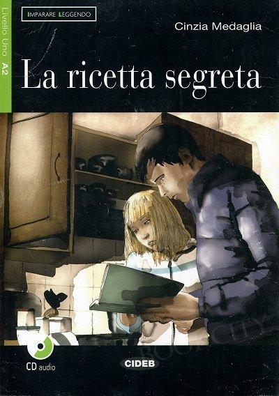 La ricetta segreta Libro + CD