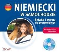 Niemiecki w samochodzie Słówka i zwroty dla początkujących CD-Audio