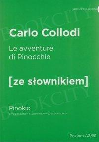Le avventure di Pinocchio. Pinokio Książka ze słownikiem