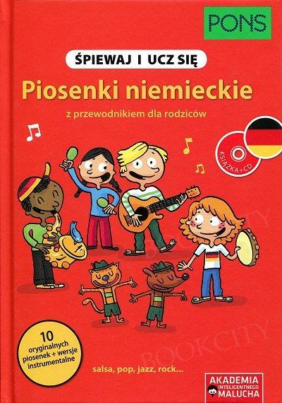 Śpiewaj i ucz się Piosenki niemieckie z przewodnikiem dla rodziców